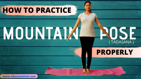 Mountain Pose in Yoga – Tadasana Posture