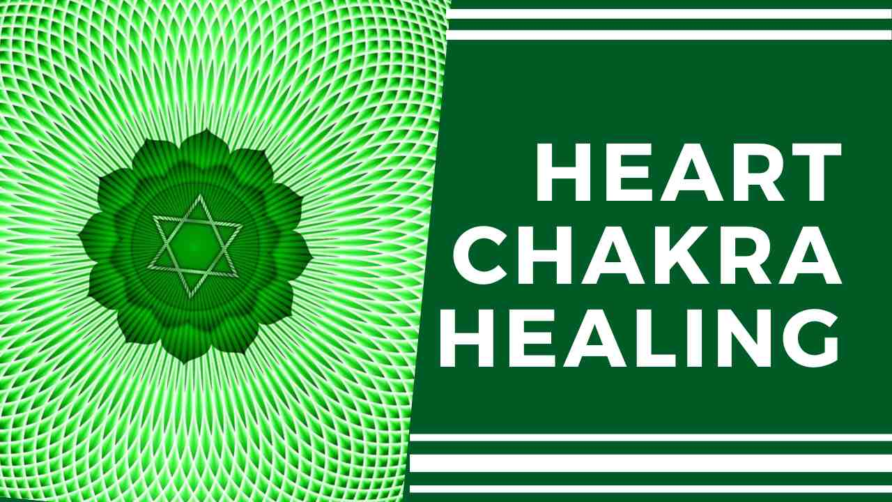 How to Heal Your Heart Chakra