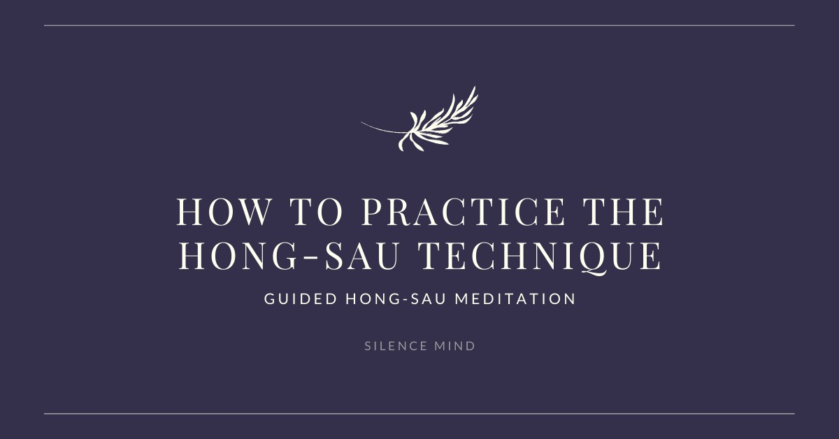How to Practice the Hong-Sau Technique