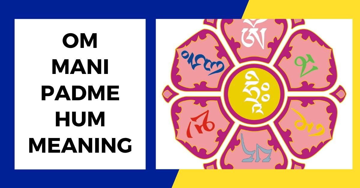 OM Mani Padme Hum Meaning – Short and Simple