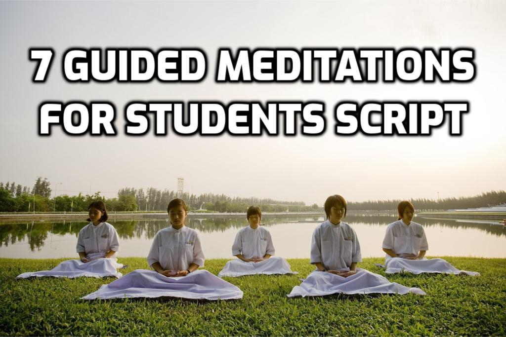 7 Short Guided Meditations for Students Script for Concentration